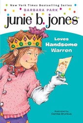 Junie B. Jones Loves Handsome Warren